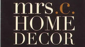 Chamber Member: Mrs. C's Home Decor logo.